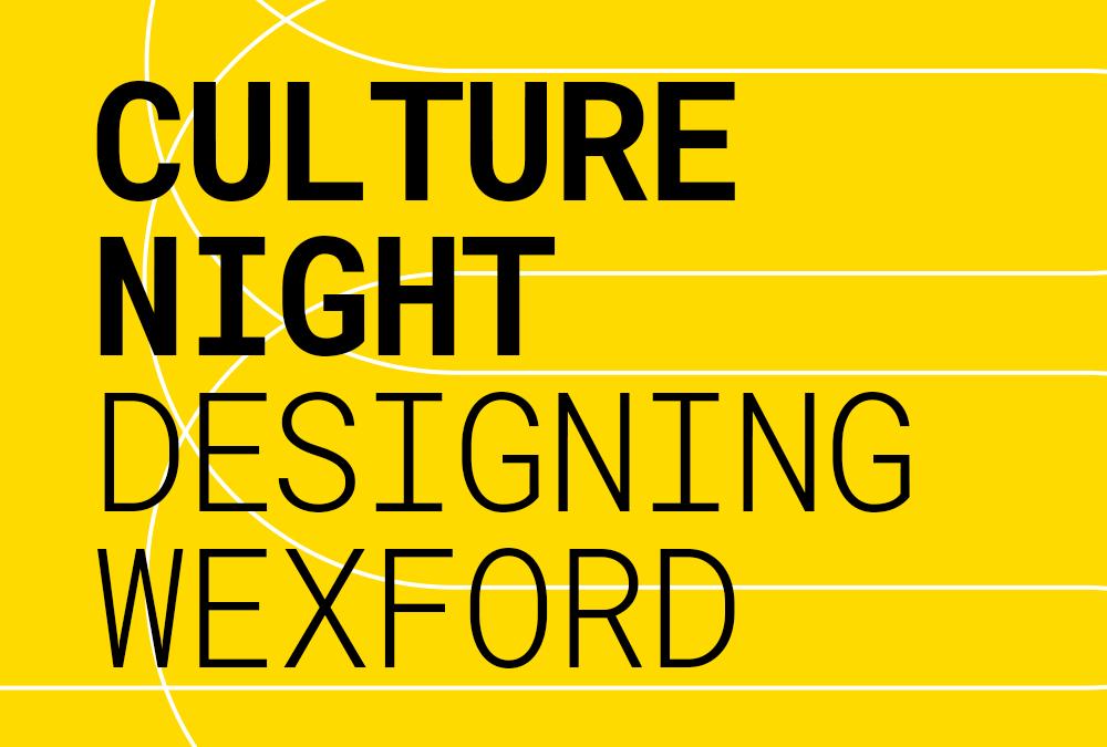 Designing Wexford
